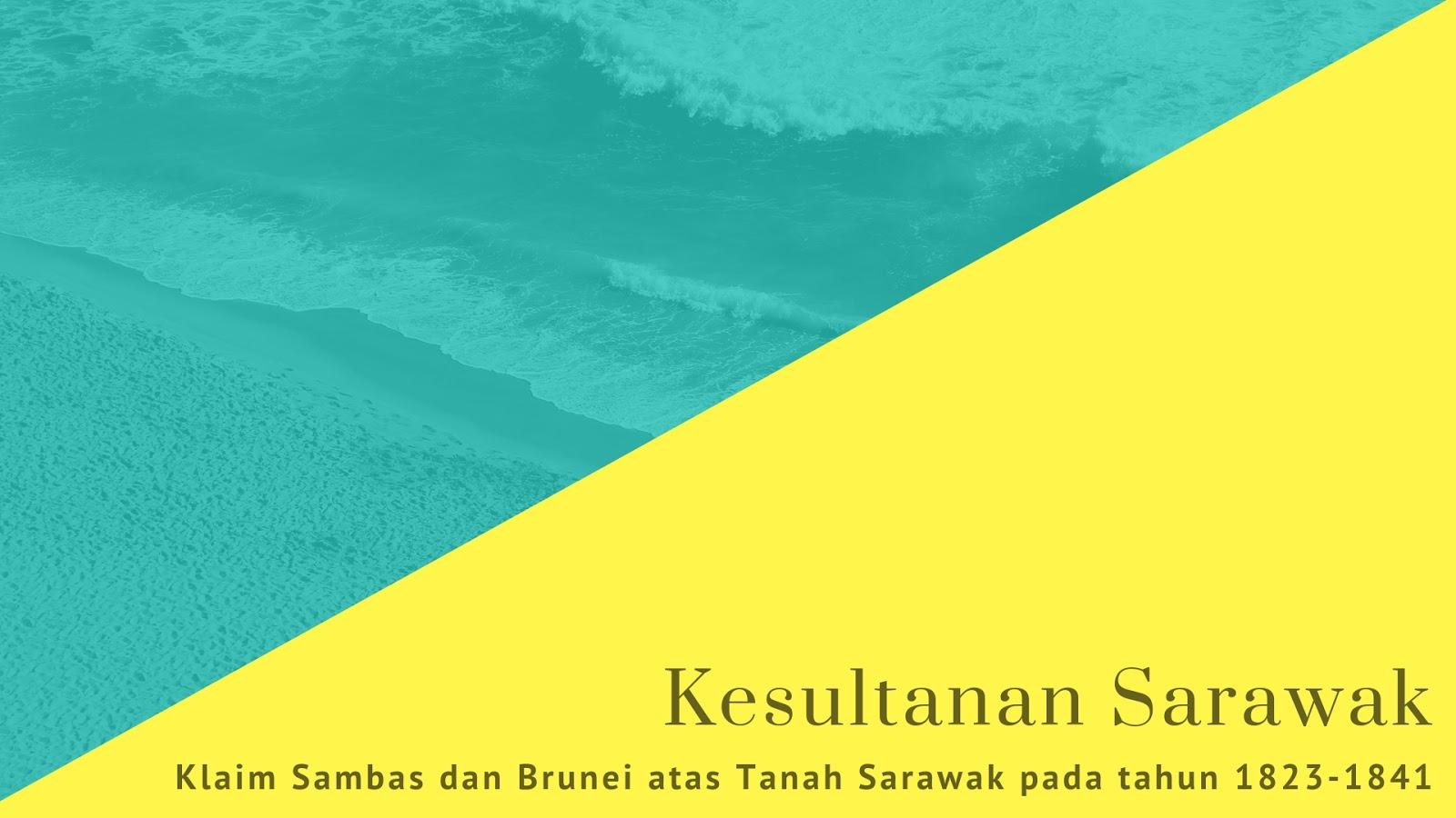 Kesultanan Sambas, Brunei, Sarawak