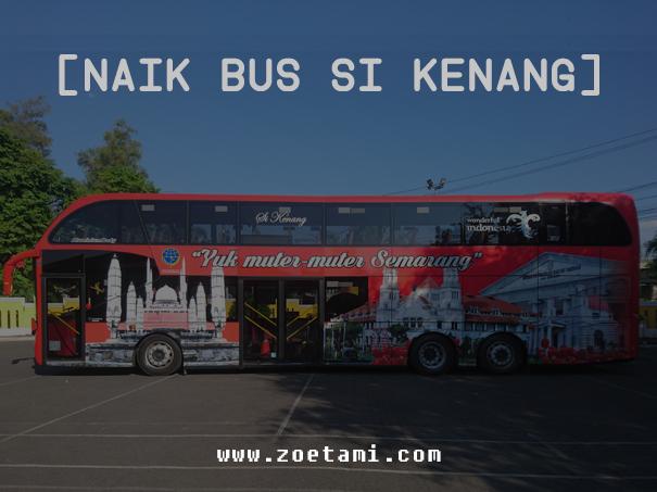 Keliling Semarang dengan Bus Si Kenang