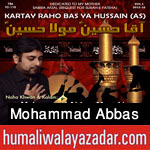 http://www.humaliwalayazadar.com/2015/10/mohammad-abbas-manekia-nohay-2016.html