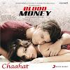 Blood Money (2012) Hindi Movie All Songs Lyrics