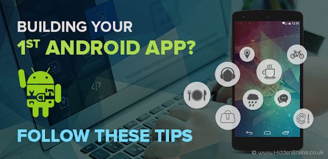 Tips to Build First Android Mobile Application
