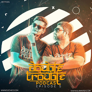 Double-Trouble-Podcast-Episode-5-(Festival-EDM)