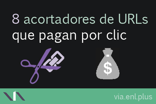 8 acortadores de enlaces que pagan por visitar sus links