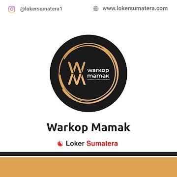 Lowongan Kerja Medan: Warkop Mamak Juni 2021