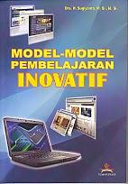 BUKU MODEL-MODEL PEMBELAJARAN INOVATIF