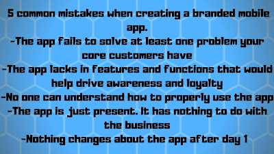 Branded mobile loyalty app tips/mistakes to avoid: 5 common mistakes when creating a branded mobile app.  The app fails to solve at least one problem your core customers have The app lacks in features and functions that would help drive awareness and loyalty No one can understand how to properly use the app The app is just present. It has nothing to do with the business Nothing changes about the app after day 1
