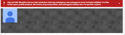 MENGATASI CHANEL YOUTUBE TERKENA BANNED