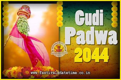 2044 Gudi Padwa Pooja Date & Time, 2044 Gudi Padwa Calendar