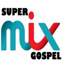 Ouvir agora Super Mix Gospel - Web rádio - São Paulo / SP