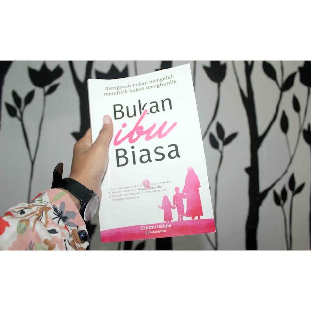 Review Buku Bukan Ibu Biasa