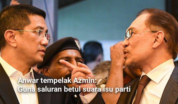 Anwar tempelak Azmin: Guna saluran betul suara isu parti