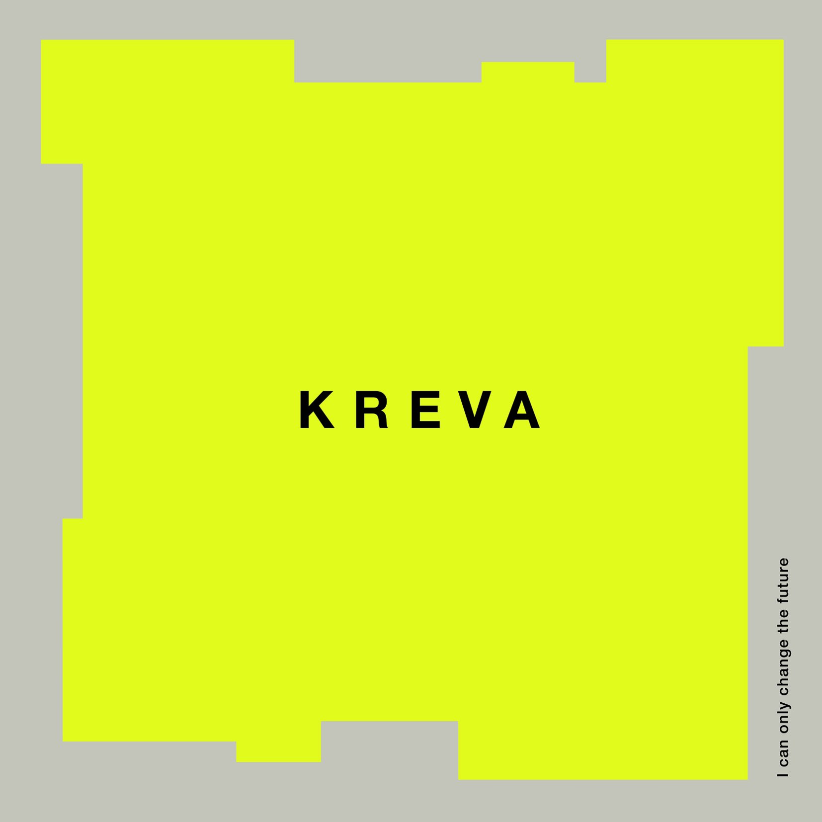 KREVA - 変えられるのは未来だけ