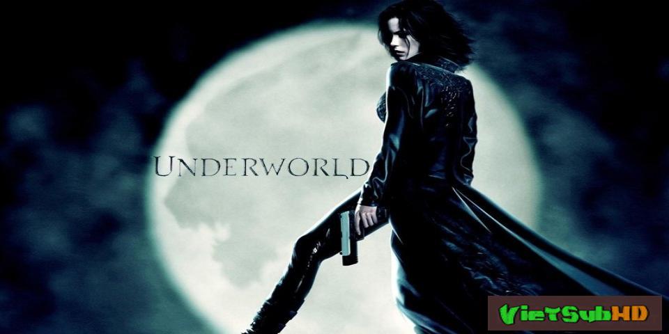 Phim Thế Giới Ngầm VietSub HD | Underworld 2003