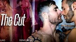The Cut – Isaac Eliad & Denis Vega