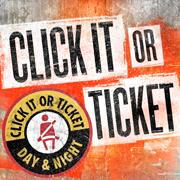 Zero Tolerance Click It of Ticket Campaign