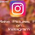 How to Make Pictures Fit On Instagram