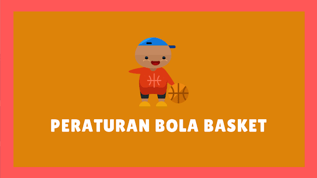 Peraturan Permainan Bola Basket Resmi FIBA/Perbasi
