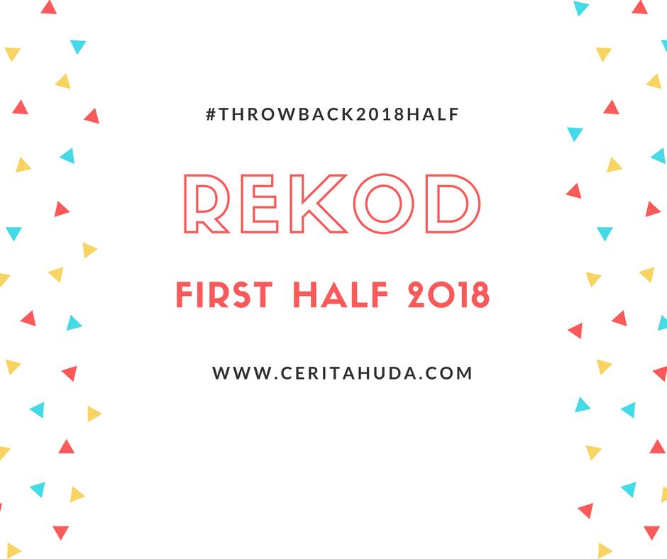 """Rekod """"First Half"""" 2018"""