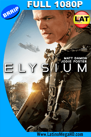 Elysium (2013) Latino Full HD 1080P (2013)
