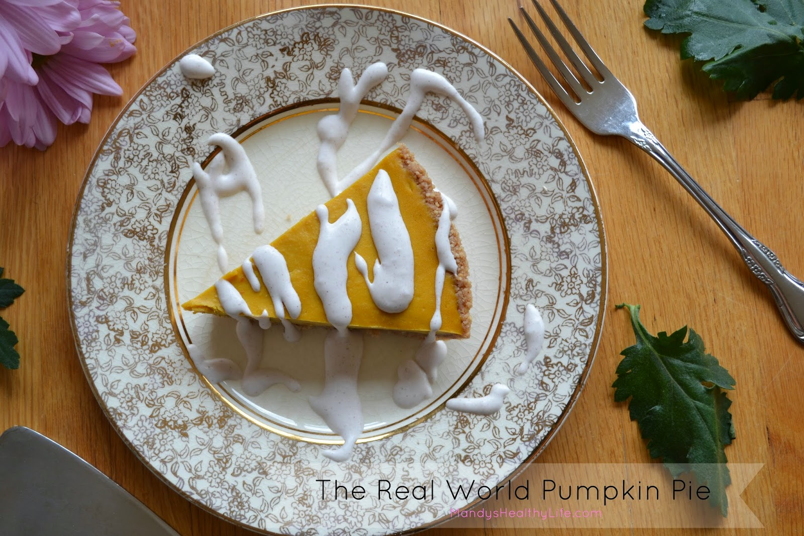 THE REAL WORLD PUMPKIN PIE - Mandy's Healthy Life