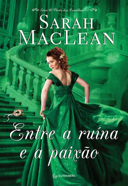 Entre a Ruína e a Paixão Sarah MacLean