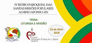 PROJETO SMP 10 ANOS DEPOIS IV RETIRO PAROQUIAL