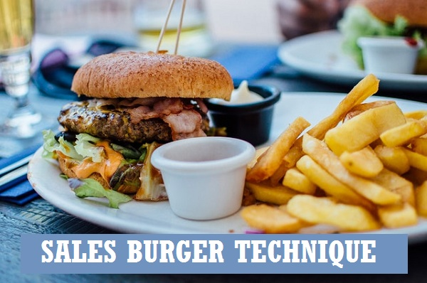 Sales burger technique