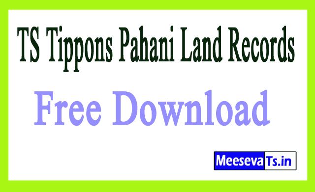 Telangana-TS Tippons Pahani Land Records-Tippons Records Free Download  mabhoomi.telangana