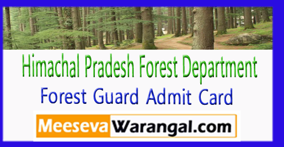 HP Himachal Pradesh Forest Guard Admit Card Exam Date 2017