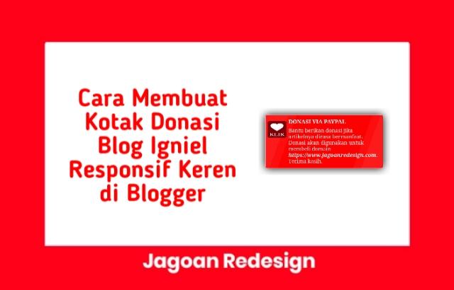 Cara Membuat Kotak Donasi Blog Igniel Responsif Keren di Blogger