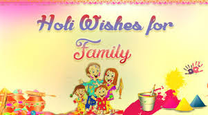Happy Holi Messages, Wishes, Sms for Family Member