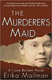 https://www.goodreads.com/book/show/34497794-the-murderer-s-maid?ac=1&from_search=true