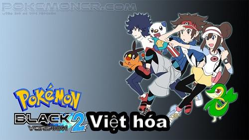 Pokemon Black 2 Việt Hóa