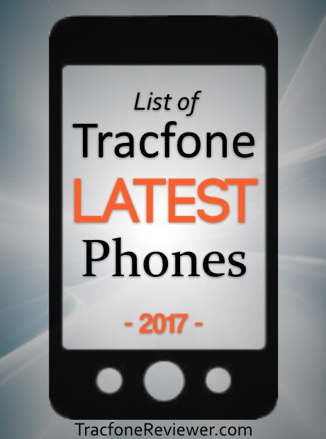 Tracfone Latest Phones 2019 - List of New Tracfone Smartphones