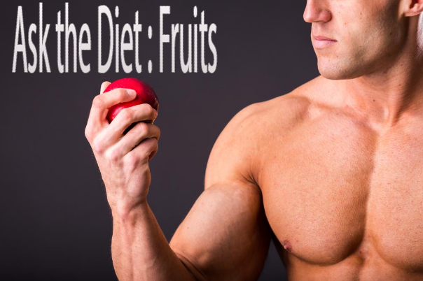 Ask the Diet : Fruits