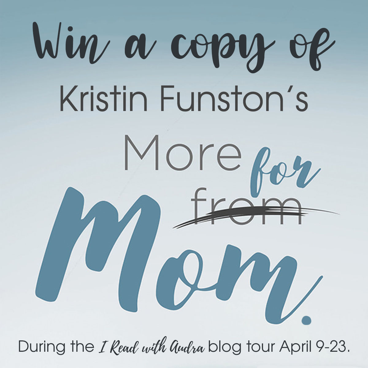 Win a copy of More for Mom