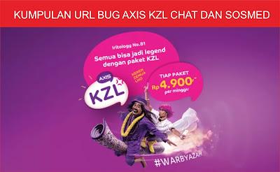 Kumpulan URL Bug Axis Kzl Chat dan Sosmed Terbaru Masih Aktif Terbaru