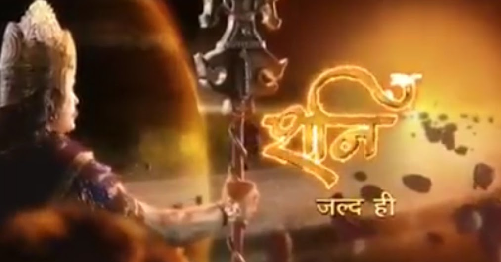 Shani Serial on Colors TV - Story, Timings & Full Star Cast