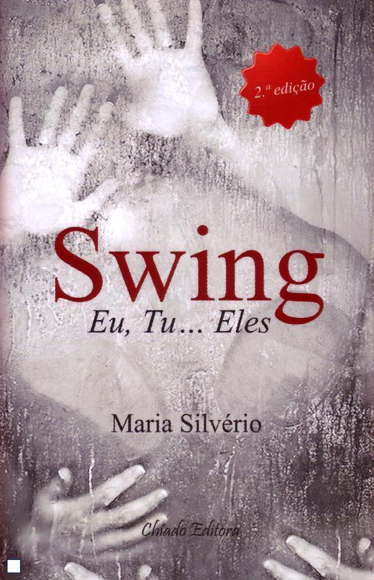 [Resenha] Swing- Eu, tu e eles.