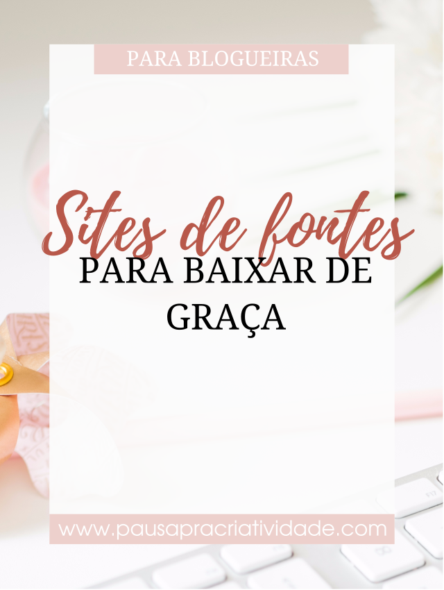 3 sites de Fontes para blogs