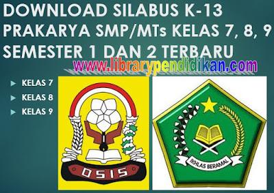 Silabus K 13 Prakarya SMP/MTs Kelas 7, 8, 9 Semester 1 dan 2 Terbaru-http://www.librarypendidikan.com/