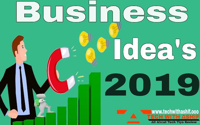 Top Business Ideas 2019 | Earn money with self esteem
