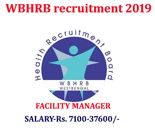 wbhrb recruitment 2019,www.wbhrb.in 2019,wbhrb advertisement,wbhrb recruitment 2019 FACILITY MANAGER JOBS