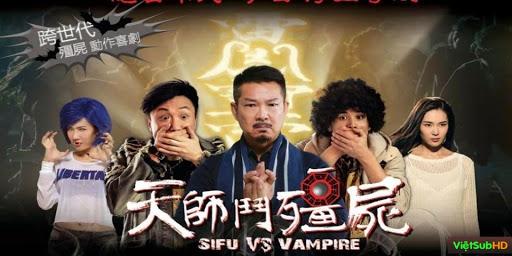 Phim Ông Tôi Là Cương Thi (thiên Sư Đại Chiến Cương Thi) VietSub HD | Sifu Vs. Vampire 2014