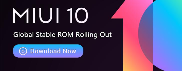 Update MIUI 10 Global Stable ROM Untuk Redmi Note 6 Pro dan Redmi Note 4/4x Sudah Tersedia