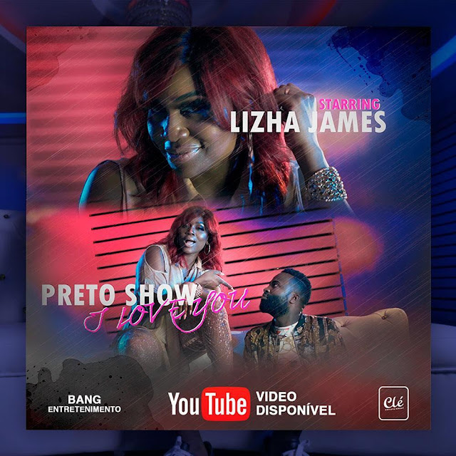 Lizha James - I Love You (Feat. Preto Show)
