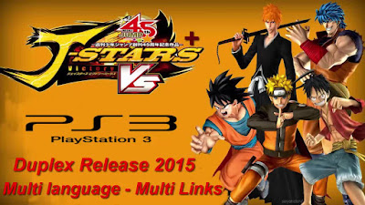 How to Download J-Stars Victory Vs Plus Full Game For PS3 – Duplex Release 2015 – Multi languages – Direct Links – Torrent Link – Multi Links – 3.31 Gb – Working 100%