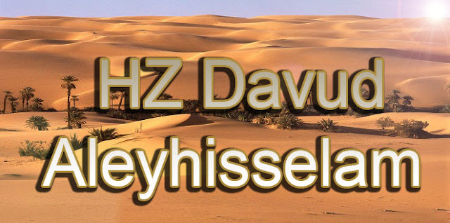 Hz.Davud Hayatı {featured}