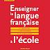 Télécharger livre comment enseigner la langue français