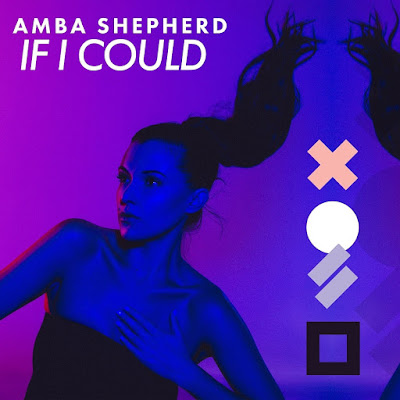 """Amba Shepherd Unveils New Single """"If I Could"""""""